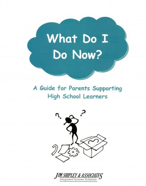 PGHS - Parent Guide - High School - What Do I Do Now? Cover Image